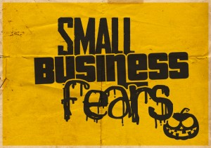 Small Business Fears